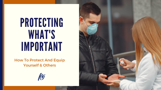 How to protect & equip yourself and others